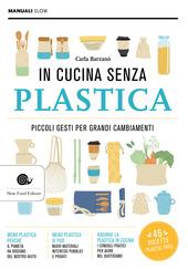 Copertina  In cucina senza plastica : piccoli gesti per grandi cambiamenti