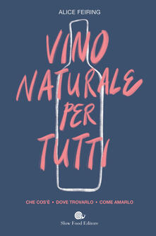 Rallydeicolliscaligeri.it Il vino naturale per tutti. Che cos'è. Dove trovarlo. Come amarlo Image
