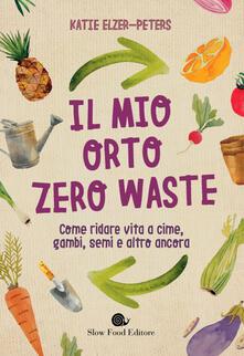 Osteriacasadimare.it Il mio orto zero waste. Come ridare vita a cime, gambi, semi e altro ancora Image
