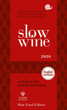 Slow wine 2020. A year in the life of slow wine. Ediz. inglese.pdf