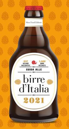 Guida alle birre d'Italia 2021. 387 aziende raccontate. 1866 birre recensite - copertina