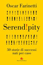 Copertina  Serendipity : 50 storie di successi nati per caso