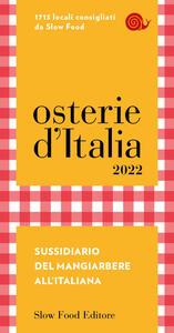 Libro Osterie d'Italia 2022. Sussidiario del mangiarbere all'italiana