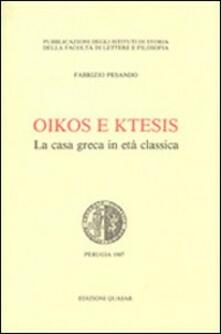 Lpgcsostenible.es Oikos e ktesis. La casa greca in età classica Image
