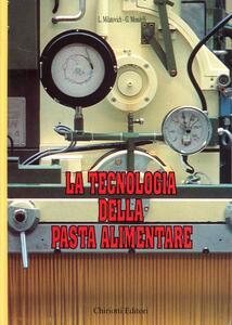 La tecnologia della pasta alimentare