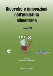 Ricerche e innovazioni nell'industria alimentare. Atti del 6º Congresso italiano di scienza e tecnologia degli alimenti