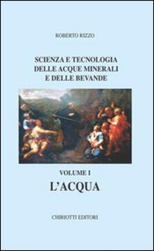 Tegliowinterrun.it Scienza e tecnologia delle acque minerali e delle bevande. Vol. 1: L'acqua. Image
