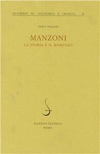 Manzoni, la storia e il romanzo