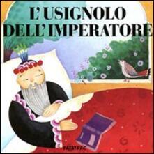 L' usignolo dell'imperatore - Matteo Faglia,Sophie Fatus - copertina