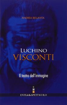 Mercatinidinataletorino.it Luchino Visconti. Il teatro dell'immagine Image