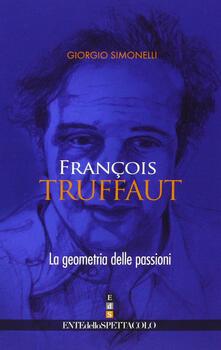 Steamcon.it François Truffaut. La geometria delle passioni. Ediz. illustrata Image