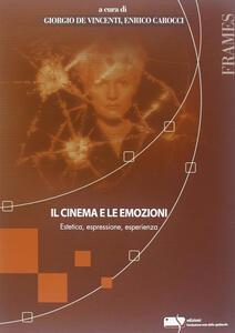 Il cinema e le emozioni. Estetica, espressione, esperienza