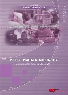 Filippodegasperi.it Product placement made in Italy. Le marche nei film italiani dal 2004 al 2011 Image