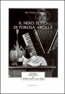 Il nero testo di porosa argilla - P. Paolo Zani - copertina