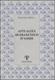 Attualità di Francesco d'Assisi - Giancarlo Zizola - copertina
