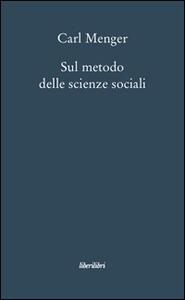 Sul metodo delle scienze sociali