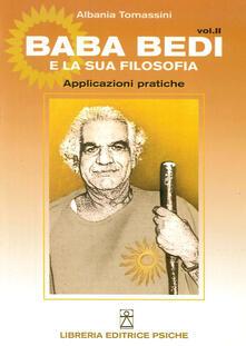 Baba Bedi e la sua filosofia. Vol. 2: Applicazioni pratiche..pdf