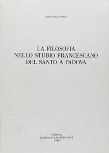 La filosofia nello Studio francescano del Santo a Padova