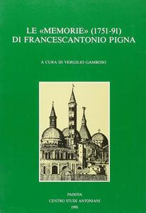 Le «Memorie» (1751-1791) del padre Francescantonio Pigna