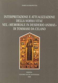 Camfeed.it Interpretazione e attualizzazione della Norma vitae del «Memoriale in desiderio animae» di Tommaso da Celano Image