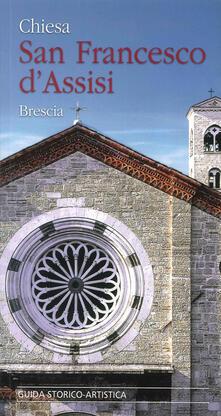 Chiesa San Francesco dAssisi. Brescia. Guida storico-artistica.pdf