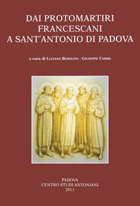 Dai protomartiri francescani a sant'Antonio di Padova. Atti della Giornata di studi (Terni, 11 giugno 2010)