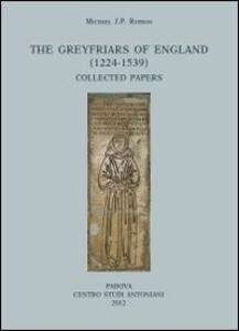 The greyfriars of England (1224-1539). Collected papers