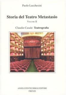 Secchiarapita.it Storia del Teatro Metastasio. Vol. 2 Image