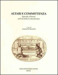 Altari e committenza. Episodi a Firenze nell'età della Controriforma