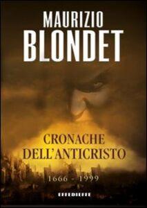 Libro Cronache dell'anticristo Maurizio Blondet