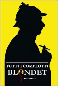 Tutti i complotti - Maurizio Blondet - copertina