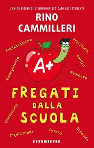 Libro Fregati dalla scuola Rino Cammilleri