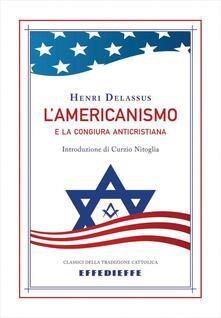 L americanismo e la congiura anticristiana.pdf