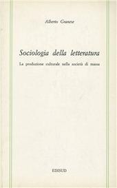 Sociologia della letteratura. La produzione nella società di massa