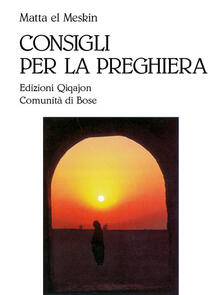 Consigli per la preghiera - El Meskin Matta - copertina