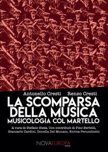 Camfeed.it La scomparsa della musica. Musicologia col martello Image