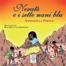 Parcoarenas.it Neratè e i sette nani blu. Ediz. italiana e in lingua kongo Image