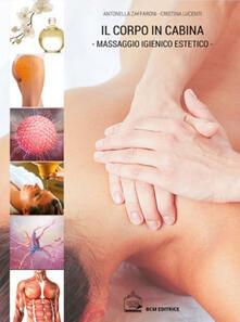 Filippodegasperi.it Il corpo in cabina. Il massaggio igienico estetico Image