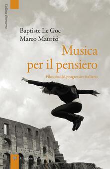 Musica per il pensiero. Filosofia del progressive italiano