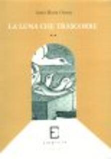 Criticalwinenotav.it La luna che trascorre. Poesie inedite (1930-1980) Image
