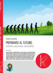 Prepararsi al futuro. Ambiente, educazione, sostenibilità