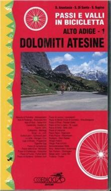 Radiospeed.it Passi e valli in bicicletta. Alto Adige. Vol. 1: Dolomiti atesine. Image