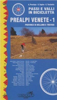 Camfeed.it Passi e valli in bicicletta. Prealpi venete. Vol. 1: Province di Belluno e Treviso. Image