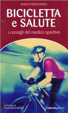 Osteriacasadimare.it Bicicletta e salute. I consigli del medico sportivo Image