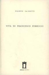 Vita di Francesco Ferrucci