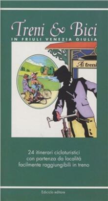 Rallydeicolliscaligeri.it Treni & bici in Friuli Venezia Giulia. 24 itinerari cicloturistici con partenza da località facilmente raggiungibili in treno Image