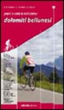 Capturtokyoedition.it Passi e valli in bicicletta. Dolomiti bellunesi Image