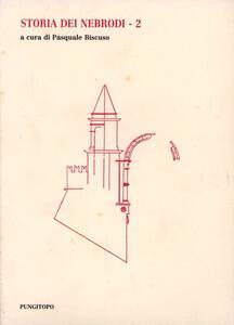 Storia dei Nebrodi. Vol. 2