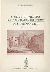 Origini e sviluppo dell'oratorio perugino di S. Filippo Neri