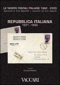 Le tariffe postali italiane 1862-2000. Vol. 4\2: Repubblica Italiana 1971-1985.